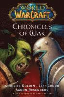 World of Warcraft: Chronicles of War (h�ftad)