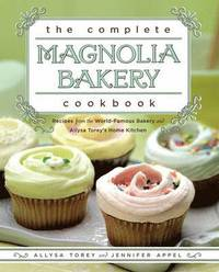 The Complete Magnolia Bakery Cookbook (h�ftad)