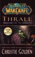 Thrall: Twilight of the Aspects (h�ftad)