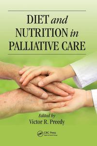 Diet and Nutrition in Palliative Care (inbunden)