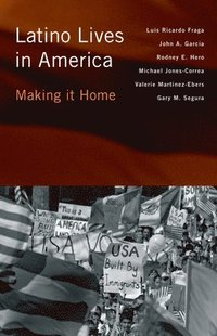 Latino Lives in America (inbunden)