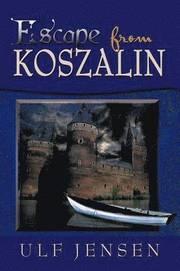 Escape from Koszalin (häftad)
