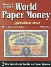 Standard Catalog of World Paper Money - Specialized Issues (h�ftad)