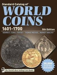 Standard Catalog of World Coins 1601-1700 (h�ftad)