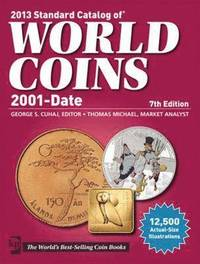 Standard Catalog of World Coins 2001 to Date (h�ftad)