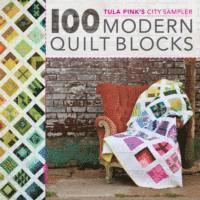 Tula Pink's City Sampler Quilts (h�ftad)