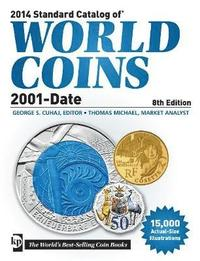 Standard Catalog of World Coins, 2001-Date (h�ftad)