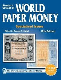 Standard Catalog of World Paper Money, Specialized Issues (h�ftad)