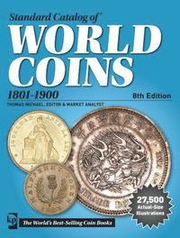 Standard Catalog of World Coins, 1801-1900 (h�ftad)
