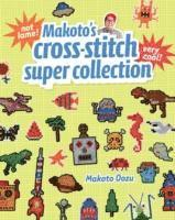 Makato's Cross-Stitch Super Collection (h�ftad)