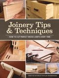 Joinery Tips &; Techniques