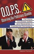 O.O.P.S.: Observing Our Politicians Stumble