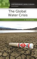 Global Water Crisis: A Reference Handbook