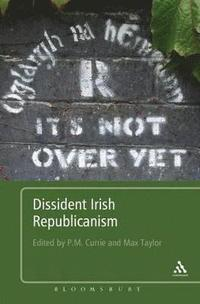 Dissident Irish Republicanism (inbunden)