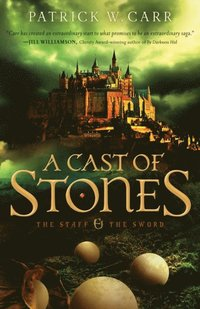 Cast of Stones (The Staff and the Sword Book #1) (e-bok)