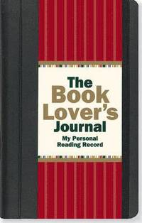 The Book Lover's Journal: My Personal Reading Record ()