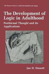The Development of Logic in Adulthood (h�ftad)