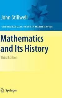 Mathematics and Its History (h�ftad)
