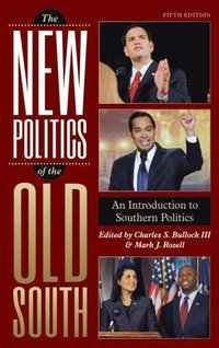 New Politics of the Old South (e-bok)