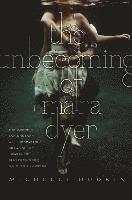 The Unbecoming of Mara Dyer (h�ftad)