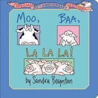 Moo, Baa, La La La!: Special 30th Anniversary Edition! (kartonnage)
