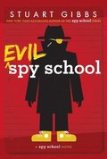 Evil Spy School: A Spy School Novel