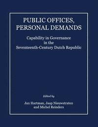 Public Offices, Personal Demands