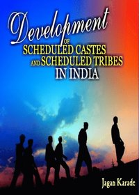 Development of Scheduled Castes and Scheduled Tribes in India (inbunden)