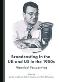 Broadcasting in the UK and US in the 1950s