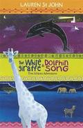 The White Giraffe Series: The White Giraffe and Dolphin Song: Book 1