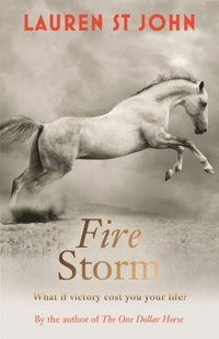 One Dollar Horse: Fire Storm