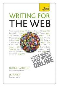 Writing for the Web: Teach Yourself (h�ftad)