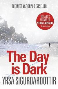The Day is Dark (e-bok)