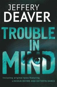 Trouble in Mind (h�ftad)