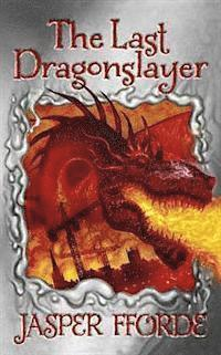 Last Dragonslayer (inbunden)