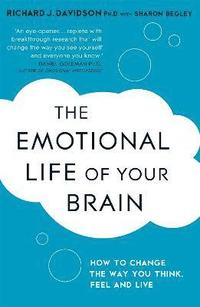 The Emotional Life of Your Brain (inbunden)