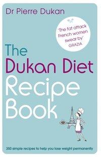 Dukan Diet Recipe Book (h�ftad)