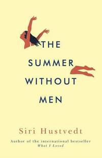 Summer Without Men (inbunden)