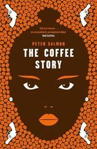 The Coffee Story (h�ftad)