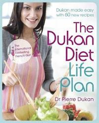 The Dukan Diet Life Plan (h�ftad)