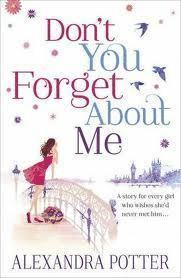 Don'T You Forget About Me (h�ftad)