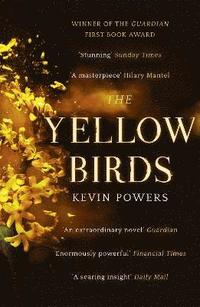The Yellow Birds (h�ftad)