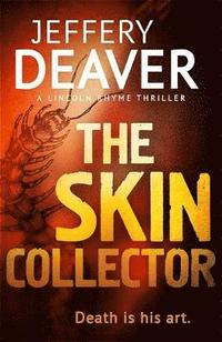 The Skin Collector (inbunden)