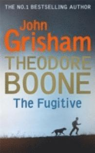 Theodore Boone: The Fugitive (pocket)