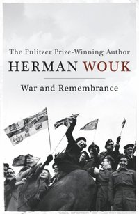 War and Remembrance (e-bok)
