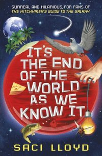 It's the End of the World as We Know It (h�ftad)