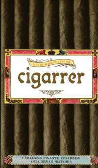 Allt du beh�ver veta om Cigarrer (inbunden)