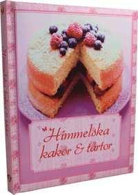 Himmelska kakor & t�rtor (inbunden)