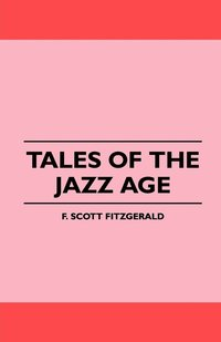 Tales of the Jazz Age (h�ftad)