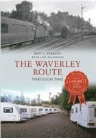 The Waverley Route Through Time (h�ftad)